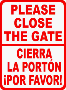 English Spanish Close Gate Sign