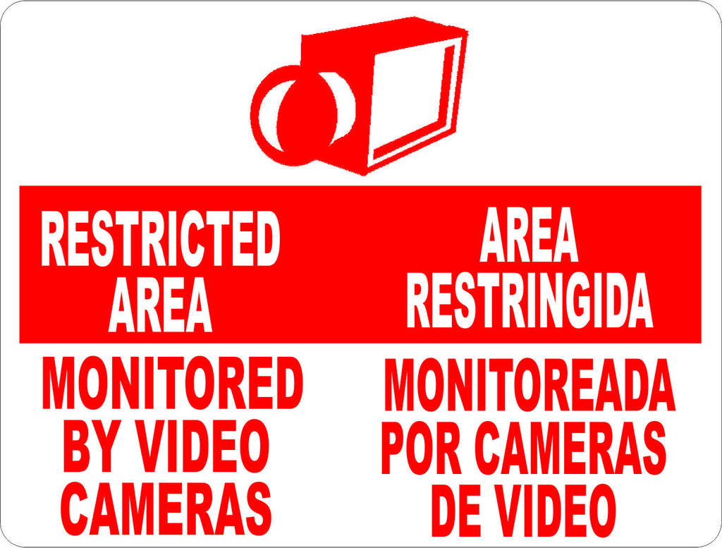 Bilingual Restricted Area Monitored by Video Cameras Sign Area Restringida Monitoreada Por Cameras de Video Signo - Signs & Decals by SalaGraphics