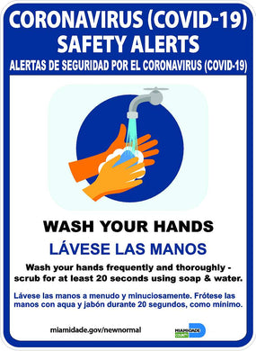 Coronavirus Safety Alert Wash Your Hands Bilingual Miami/Dade Sign