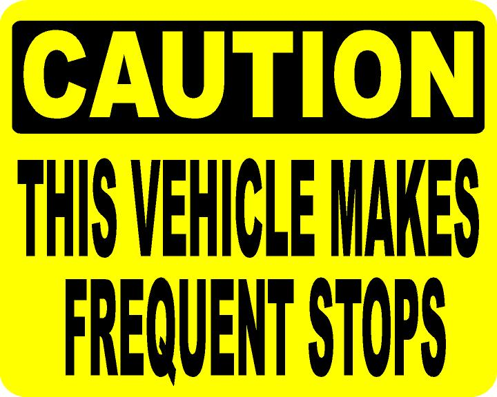 Caution This Vehicle Makes Frequent Stops Decal Multi-Pack