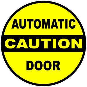 Caution Automatic Door Decal - Signs & Decals by SalaGraphics