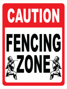 Fencing Zone Sign
