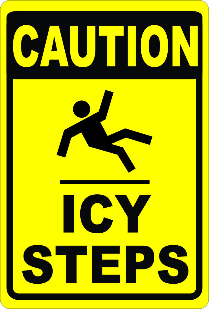 Caution Icy Steps Sign - Signs & Decals by SalaGraphics