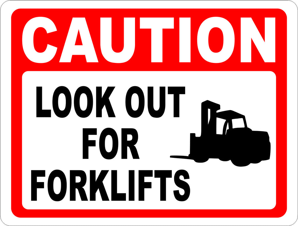 Caution Look Out For Forklifts Sign - Signs & Decals by SalaGraphics
