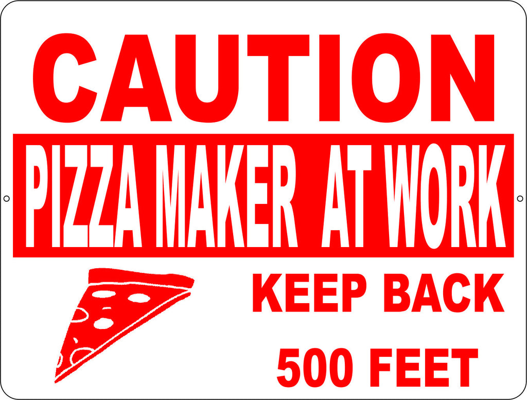 Caution Pizza Maker at Work Sign - Signs & Decals by SalaGraphics