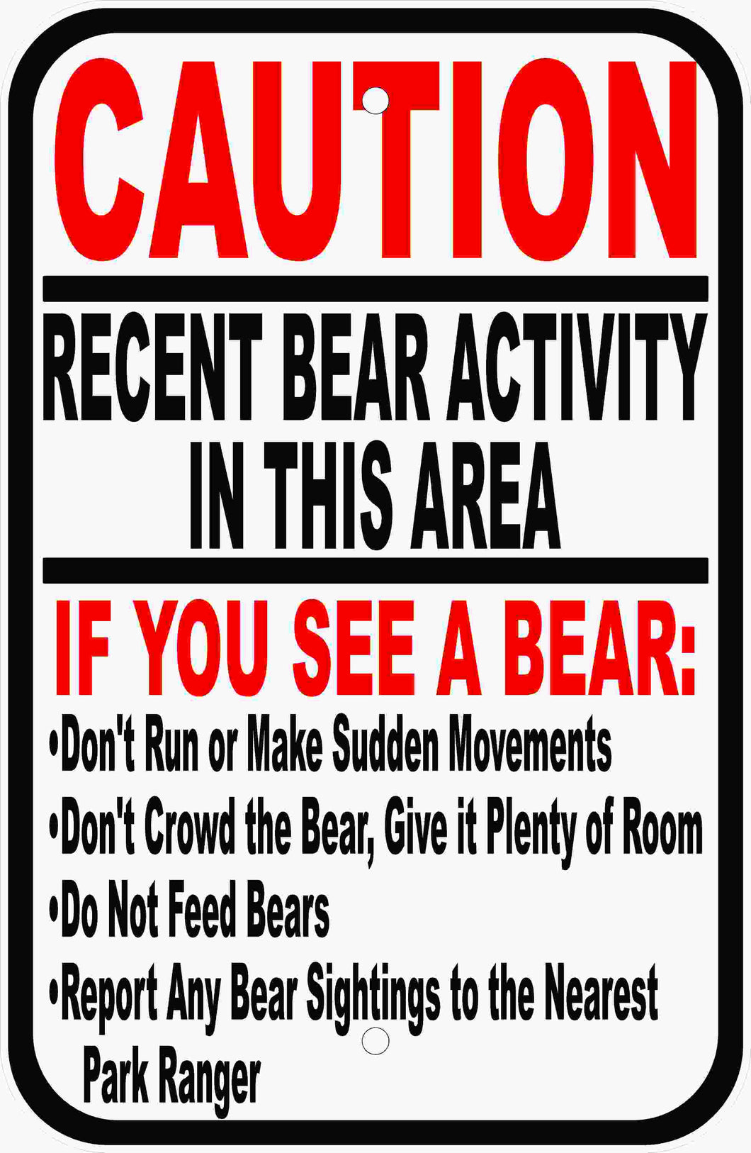 Bear Activity in Area Safety Sign