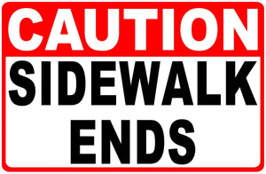 Sidewalk Ends Sign by Sala Graphics