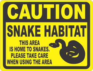 Caution Snake Habitat Sign - Signs & Decals by SalaGraphics
