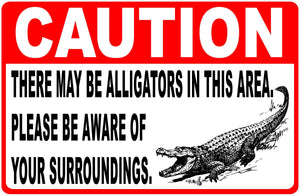 Alligators Present Sign Beware by Sala Graphics
