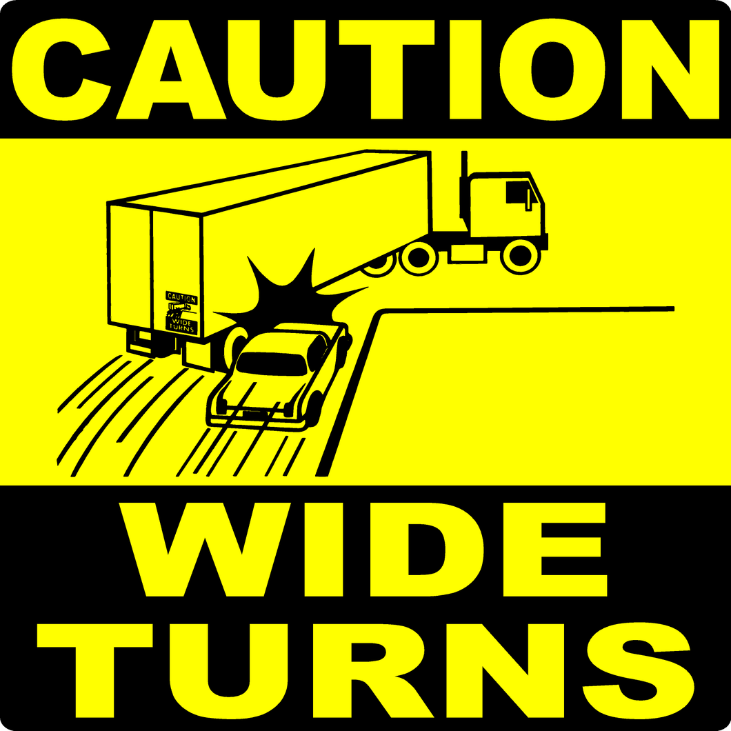 Caution Wide Turns Decal