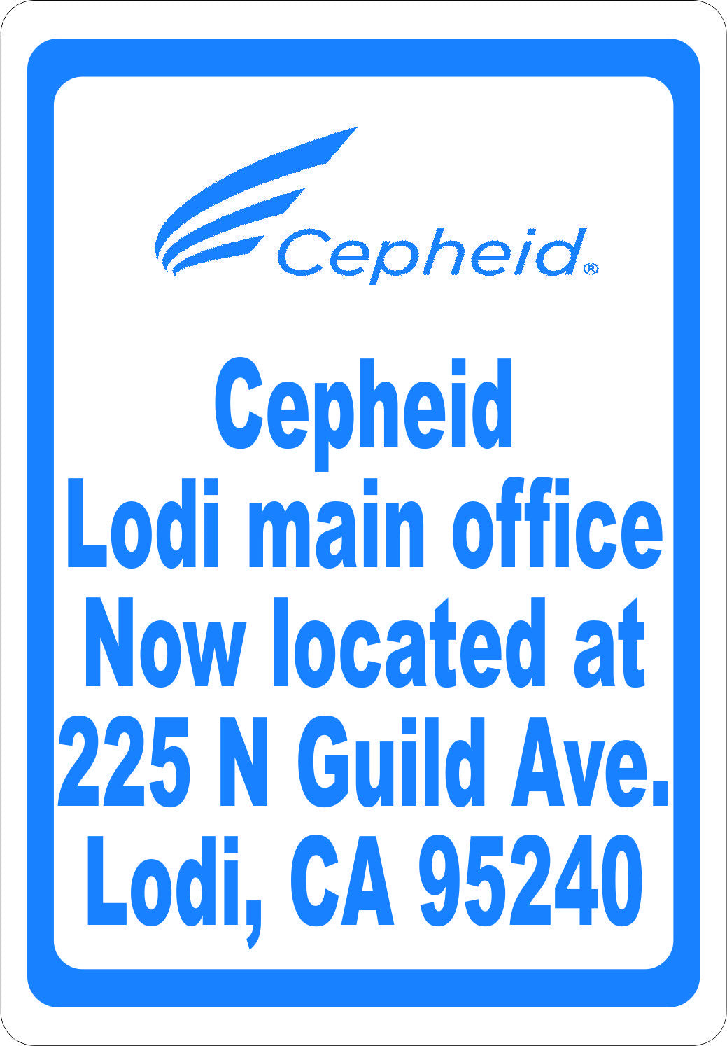 Cepheid Main Lodi Office Sign - Signs & Decals by SalaGraphics
