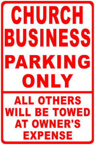 Church Business Parking Only Sign