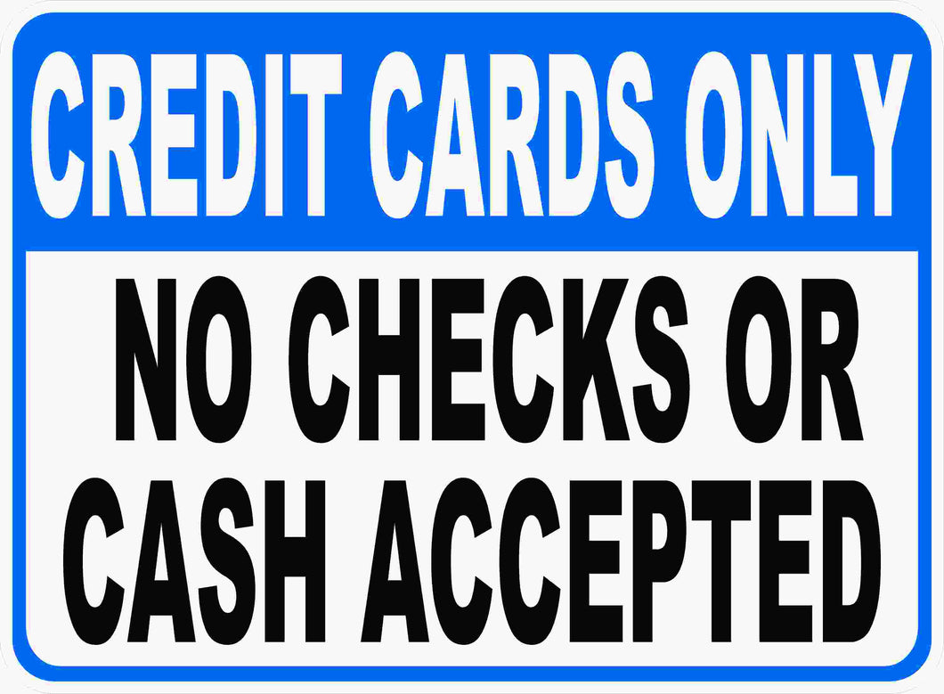 Credit Cards Only Sign