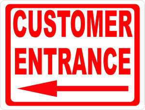 Customer Entrance w/ Arrow Sign - Signs & Decals by SalaGraphics