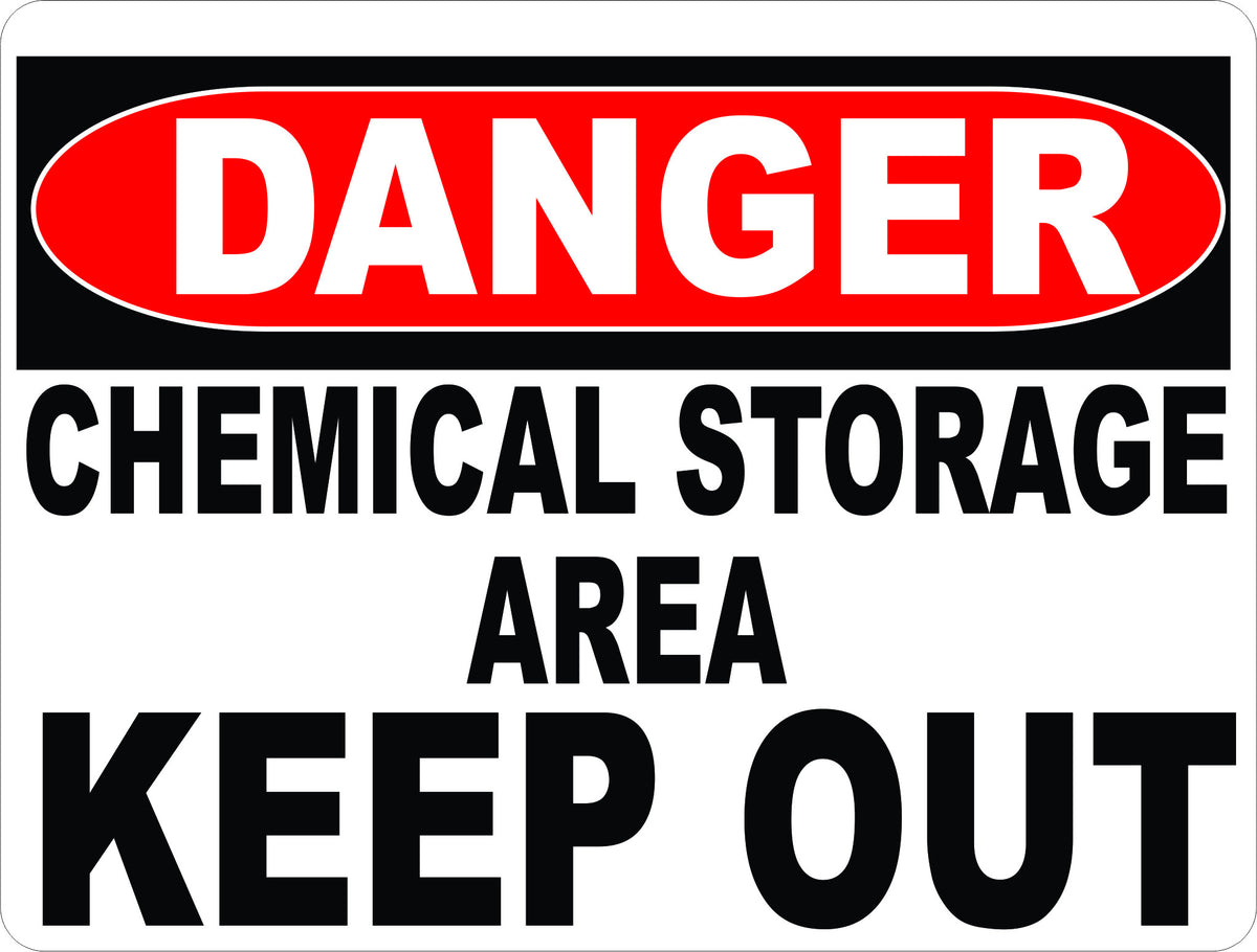 Danger Chemical Storage Area Keep Out Sign Signs By