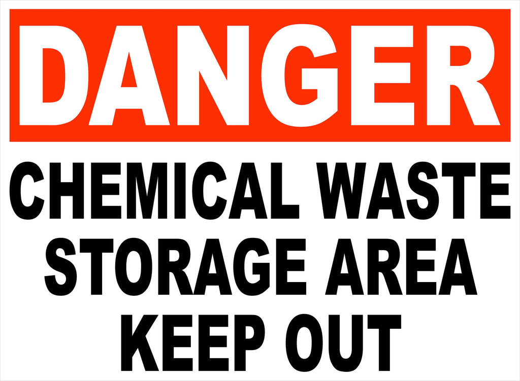 Danger Chemical Waste Storage Area Decal. Keep Out - Signs & Decals by SalaGraphics