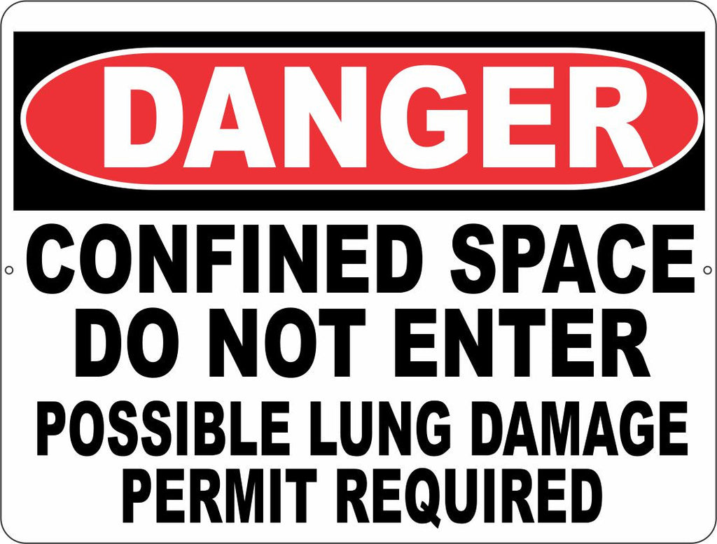 Danger Confined Space Do Not Enter Possible Lung Damage Permit Required Sign - Signs & Decals by SalaGraphics
