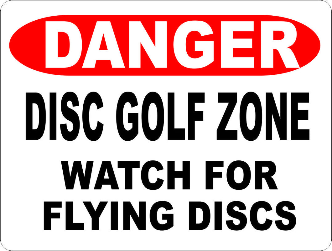 Danger Disc Golf Zone Watch for Flying Discs Sign - Signs & Decals by SalaGraphics