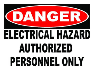 Danger Electrical Hazard Authorized Personnel Only Decal - Signs & Decals by SalaGraphics