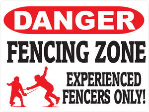 Danger Fencing Zone Sign