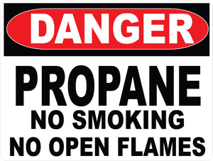 Danger Propane No Smoking or Open Flames Decal
