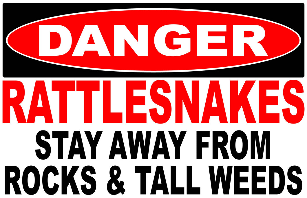 Danger Rattlesnakes Decal. Stay Away from Rocks & Tall Weeds. - Signs & Decals by SalaGraphics