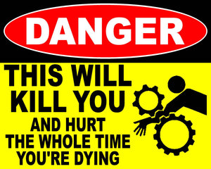 Warning This Will Kill You Decal