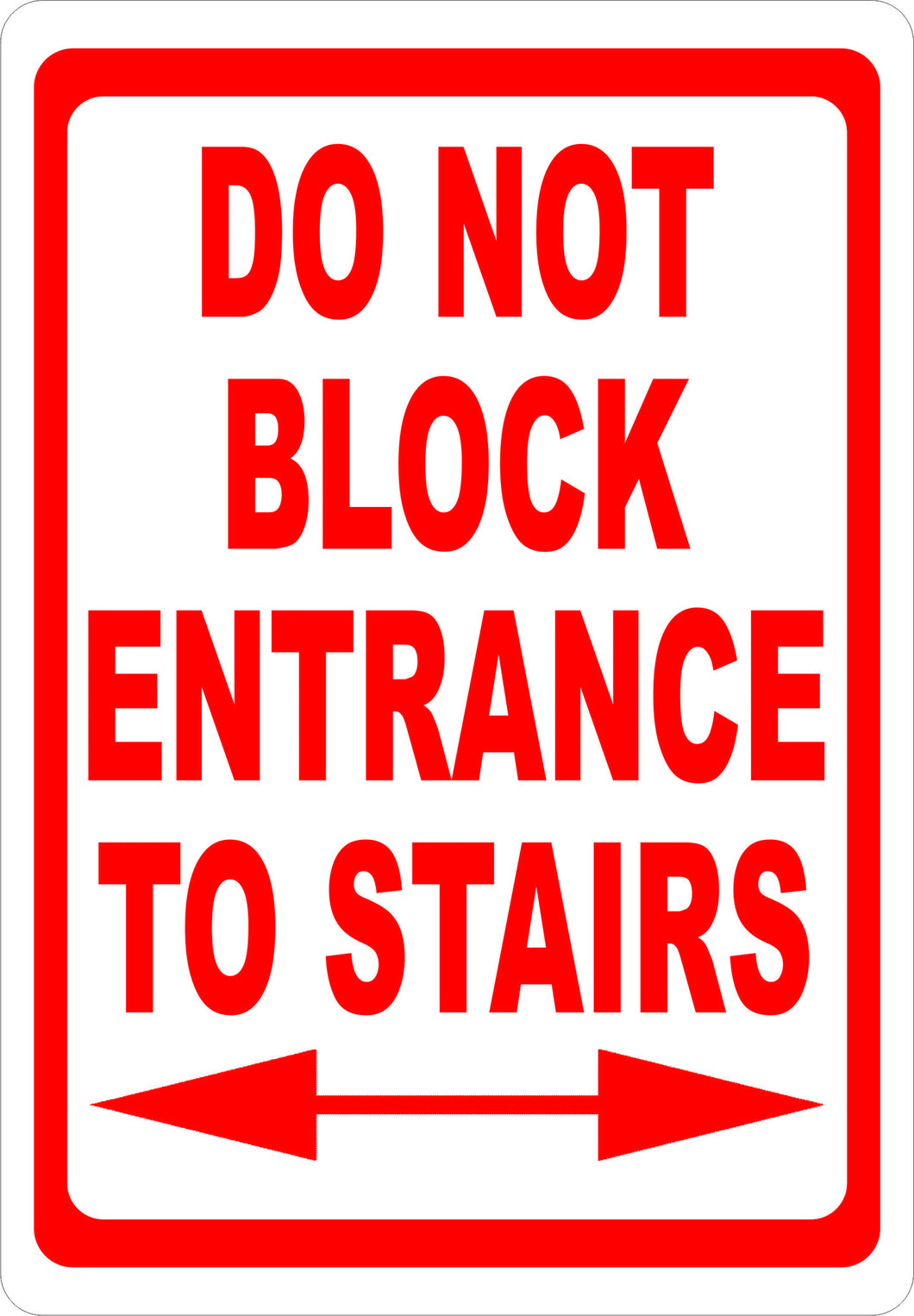 Do Not Block Entrance To Stairs Sign   Signs U0026 Decals By SalaGraphics