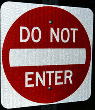 Do Not Enter Sign Reflective - Signs & Decals by SalaGraphics