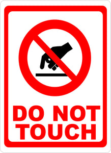 Do Not Touch w/ Symbol Sign - Signs & Decals by SalaGraphics