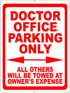 Doctor's Office Parking Signs