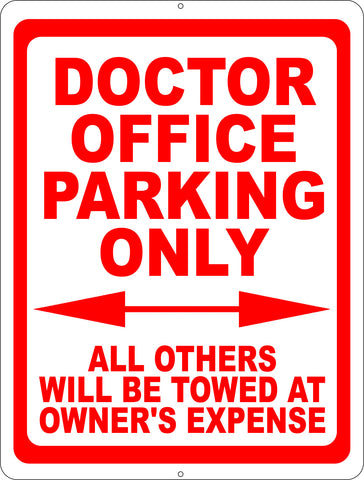 Doctor Office Parking Only Sign. All Others Towed at Owners Expense
