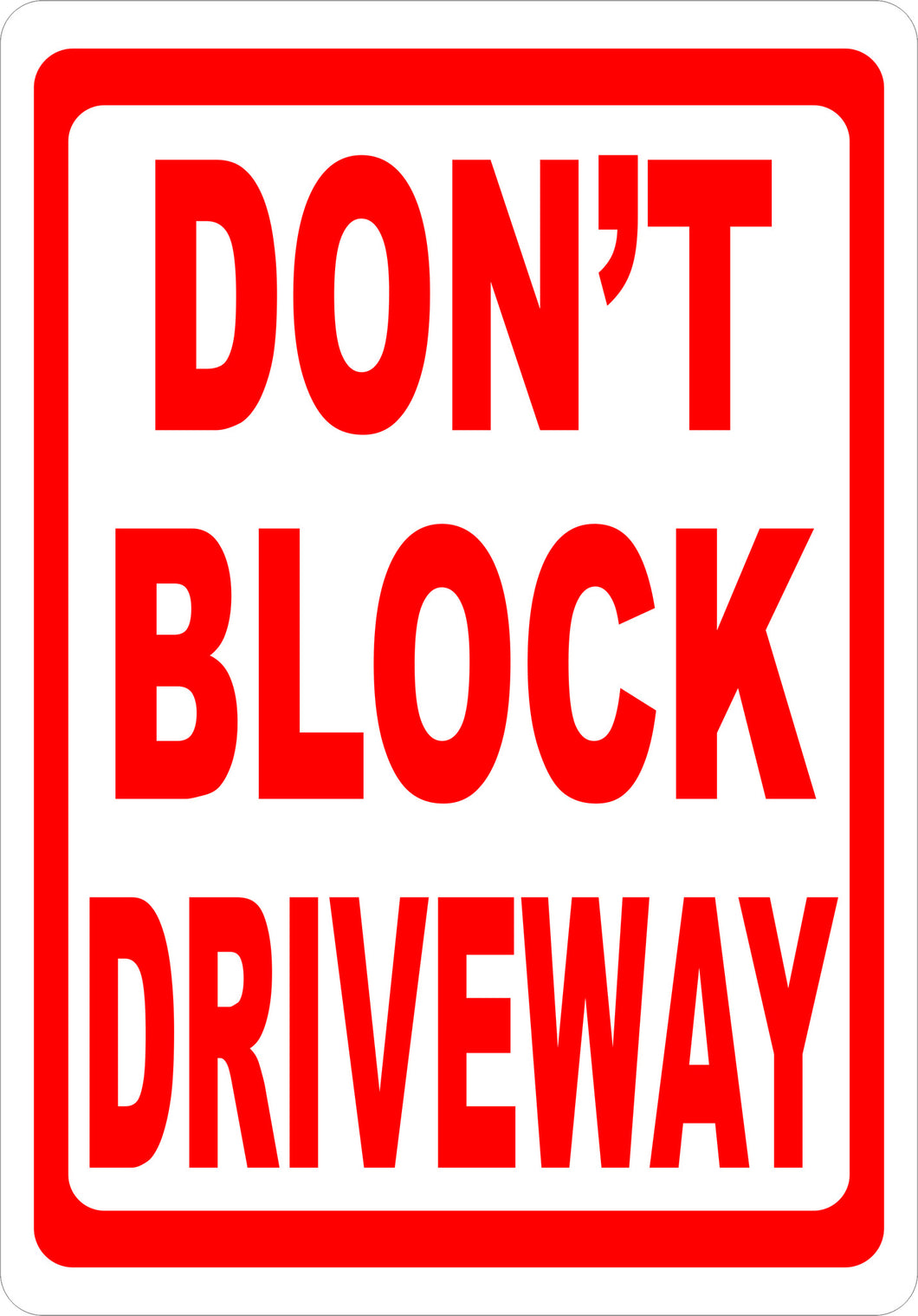 Don't Block Driveway Sign - Signs & Decals by SalaGraphics