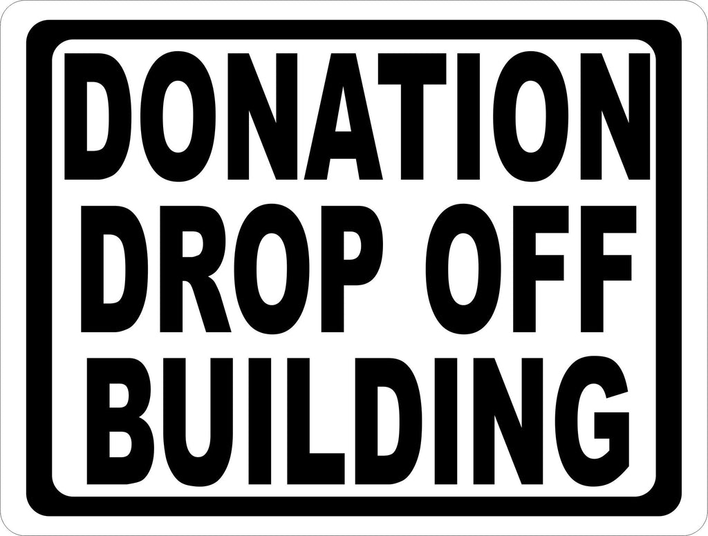 Donation Drop Off Building Sign - Signs & Decals by SalaGraphics