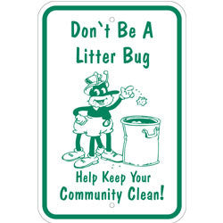 Don't Be a Litterbug Sign Help Keep Community Clean