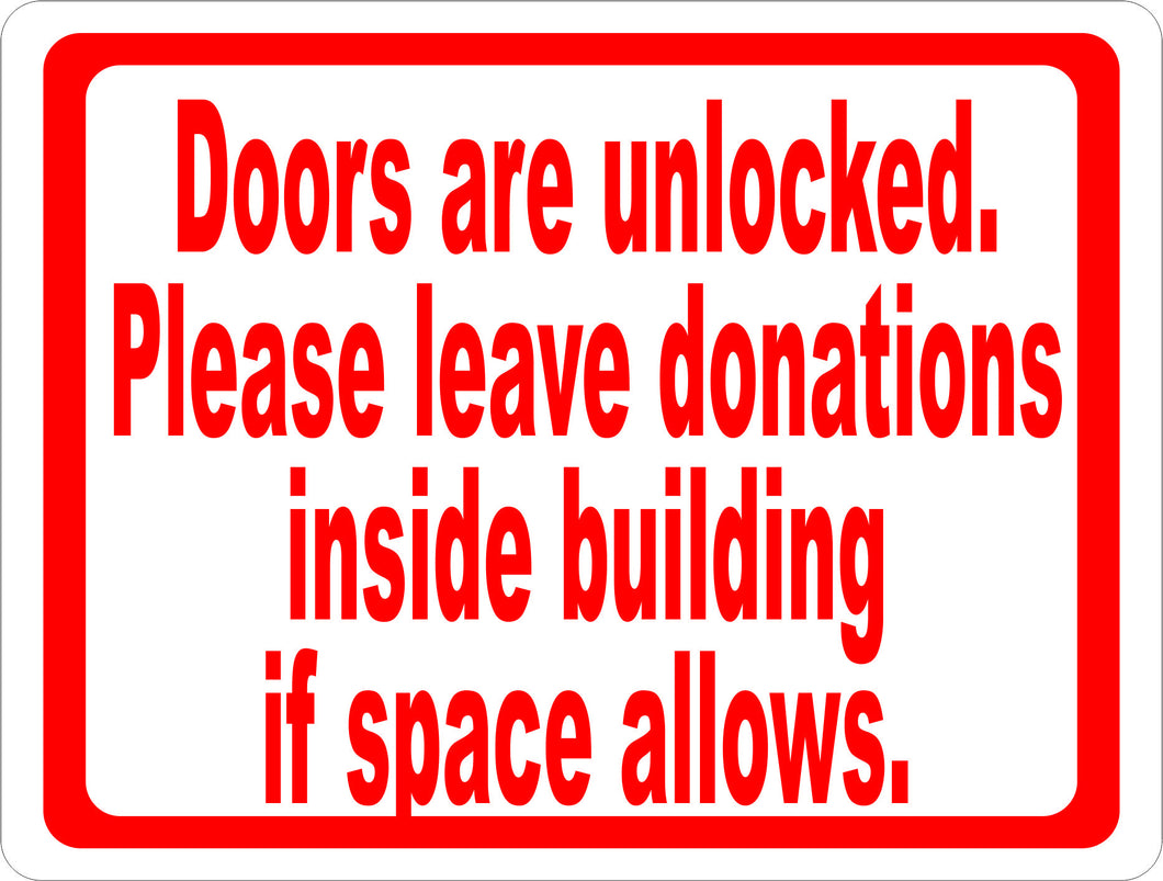 Doors are Unlocked Please Leave Donations Inside Sign - Signs & Decals by SalaGraphics