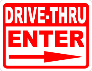 Drive-Thru Enter with Arrow Sign - Signs & Decals by SalaGraphics
