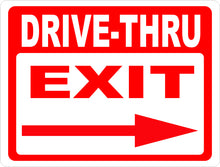 Drive-Thru Exit with Arrow Sign - Signs & Decals by SalaGraphics