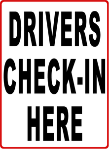 Driver Check in Sign