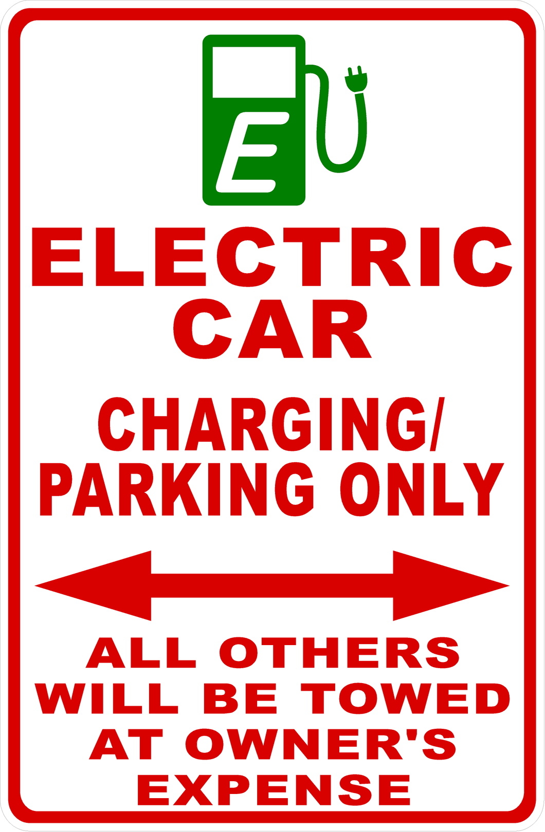 E-Car Charging Only Sign