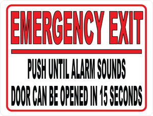 Emergency Exit Alarm will Sound Sign by Sala Graphics