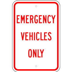 Emergency Vehicles Only Sign
