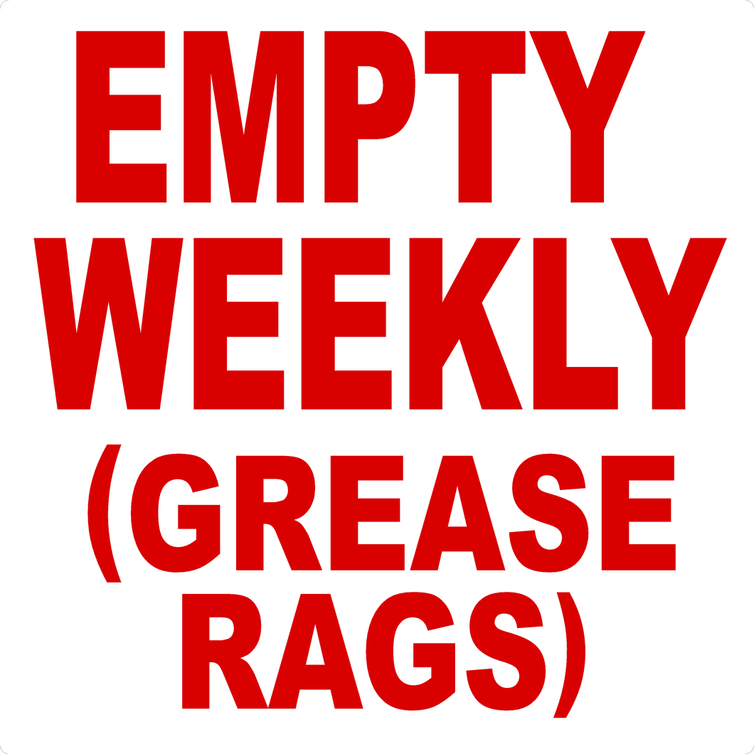 Empty Weekly Grease Rags Decal