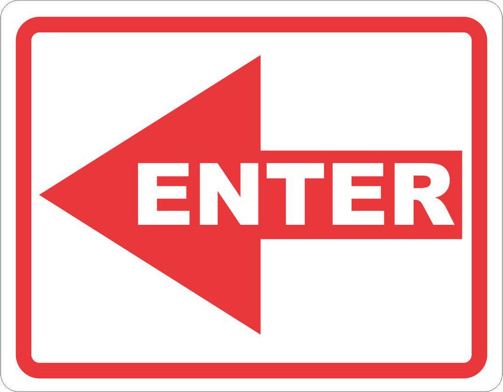 Enter Sign - Signs & Decals by SalaGraphics