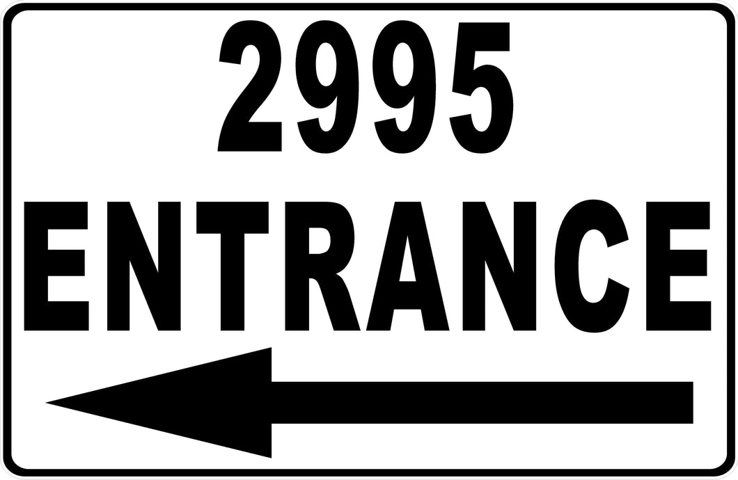 Entrance Sign with Arrow & Address
