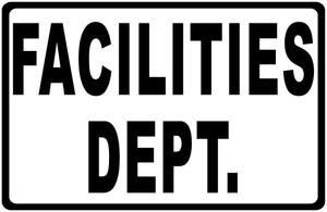 Facilities Dept Sign