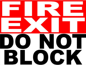 Fire Exit Do Not Block Decal