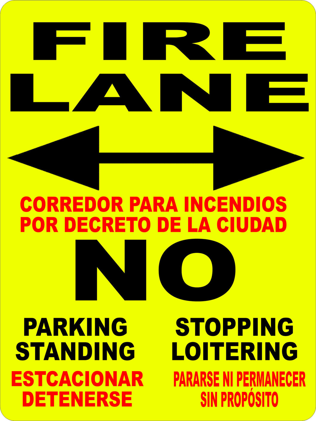 Fire Lane No Stopping Standing Loitering Sign Bilingual - Signs & Decals by SalaGraphics