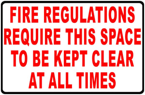 Fire Regulations Keep Clear Sign by Sala Graphics
