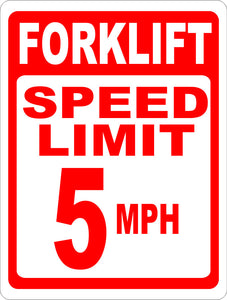 Forklift Speed Limit 5 MPH Sign - Signs & Decals by SalaGraphics